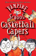 Bently, Peter, Casketball Capers (Vampire School series - book 1), Very Good Boo