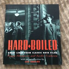 HARD BOILED Great Lines from CLASSIC NOIR FILMS