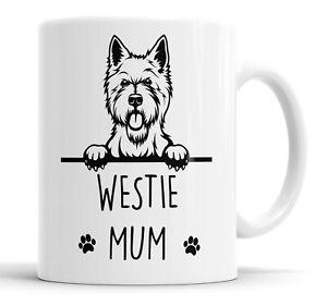 Westie Mum Mug Pet Present West Highland Terrier Dog Mum Friend Funny Gift Mug