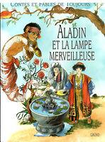 Livres contes et fables de toujours  Aladin et la lampe merveilleuse book