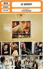 FICHE CINEMA : LE SHERIFF - Dewaere,Boisset 1976 Le Juge Fayard dit Le Shériff