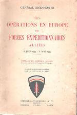 Général Eisenhower - Opérations en Europe des Forces Expéditionnaires Alliées