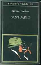 FAULKNER WILLIAM SANTUARIO ADELPHI 2006 BIBLIOTECA ADELPHI 499