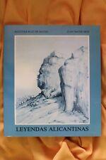 Libro Leyendas Alicantinas. Agustina Ruiz de Mateo. Juan Mateo. 1989
