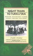 Night Train to Turkistan: Modern Adventures Along China's Ancient Silk-ExLibrary