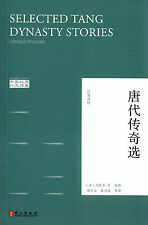 Chinese classics: Selections Tang Dynasty Stories - bilingual