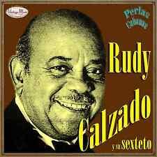RUDY CALZADO Y SU SEXTETO Perlas Cubanas CD #71/120 - CUBAN Son Guaracha CUBA
