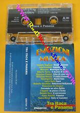 MC COMPILATION EMOZIONI IN MUSICA Tra Itaca e Panama Dalla Baglioni  no cd lp