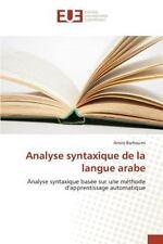 Analyse Syntaxique de la Langue Arabe by Barhoumi Amira (2015, Paperback)