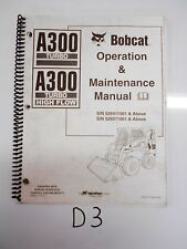Bobcat A300 Turbo High Flow Skid Steer Operation & Maintenance Manual 6902694
