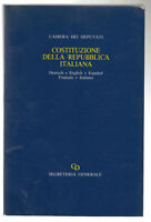 CAMERA DEI DEPUTATI-COSTITUZIONE DELLA REPUBBLICA ITAIANA-SEGR. GENERALE 1990