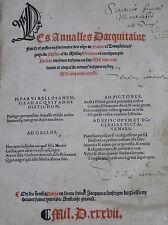 Bouchet Jean Annalles Acquitaine 1537 Gothique Français Histoire de France
