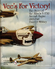 Book - Vee's For Victory Story of the Allison V-1710 Engine by Daniel D. Whitney
