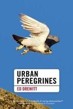 Urban Peregrines (Pelagic Monographs), Ed Drewitt, Used; Good Book