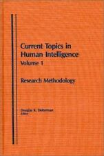 Research Methodology: (Current Topics in Human Intelligence)