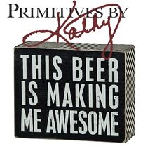 "Primatives By Kathy Rustic Wodden Box Sign - Beer Awesome 5"" x 4"" Gift Den Bar"