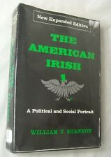 THE AMERICAN IRISH A Political and Social Portrait Exp Ed William V Shannon 1966