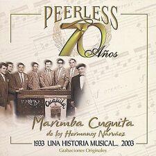 70 A€os Peerless Una Historia Musical by Marimba Cuquita de los Hermanos...