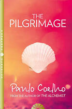 The Pilgrimage: A Contemporary Quest for Ancient Wisdom-ExLibrary