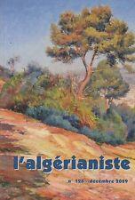 L'ALGERIANISTE / N° 128 / DECEMBRE 2009
