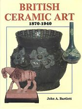 British Art Pottery 1870-1940 Makers + Marks - Minton Moore Moorcroft Etc / Book