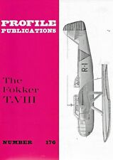Profile Publication Aero No.176 THE FOKKER T VIII by H van der Klaauw Paperback