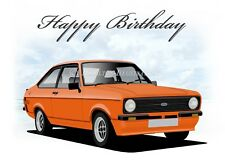 Ford Escort Mk2 Mexico RS  21st 40th 50th 60th Birthday Car Greetings Card **ORG