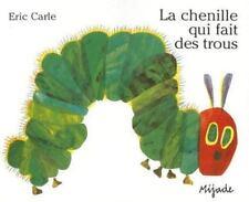 La Chenille Qui Fait Des Trous (Paperback or Softback)