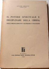 LUCIO GRASSI IL POTERE SPIRITUALE DISCIPLINARE DELLA CHIESA... JOVENE 1960