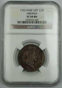 1722 Hibernia Harp Left 1/2 Pence Coin NGC VF-30 BN *Very Scarce Die Variety AKR