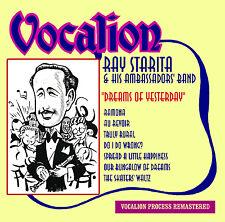 Ray Starita & His Ambassadors' Band Dreams of Yesterday - CDEA6223