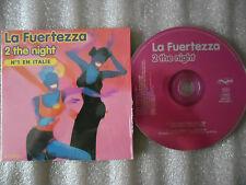 CD-LA FUERTEZZA-2 THE NIGHT-Italie-House Latina-Verlanzi(CD SINGLE)-1997-2 TRACK