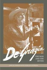 De Grazia: The Man and the Myths, Johnson, James W., Johnson, Marilyn D., Good B