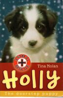 Animal Rescue - Holly: The Doorstep Puppy by Tina Nolan (Paperback, 2008)