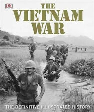 The Vietnam War: The Definitive Illustrated History | DK