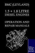 Bmc (Leyland) 1.5 ] 1.8 Litre Diesel Engines Op. Bmc.#