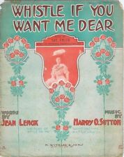 Whistle If You Want Me Dear, Sue Smith Photo, 1908, vintage sheet music