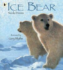 Ice Bear,Nicola Davies, Gary Blythe
