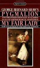 Pygmalion and My Fair Lady by Alan Jay Lerner and George Bernard Shaw, PB