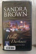 Hello Darkness by Sandra Brown: Unabridged Cassette Audiobook (HH2)