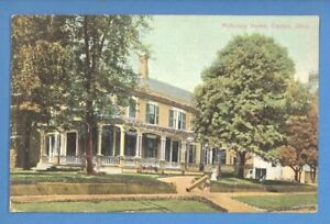 McKINLEY HOME, CANTON, OHIO VINTAGE PC. 4346