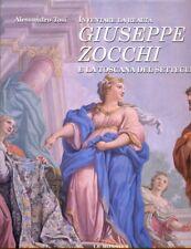 GIUSEPPE ZOCCHI E LA TOSCANA DEL SETTECENTO  TOSI ALESSANDRO  LE MONNIER 1997