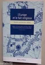 l'Europe et le fait religieux, sources patrimoines valeurs