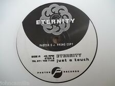 """ETERNITY - JUST A TOUCH 12"""" RECORD / VINYL - PHOTON RECORDS - ETER 3"""