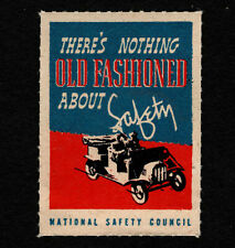 "Opc National Safety Council Poster Stamp ""Nothing Old Fasion about Safety"" Mnh"