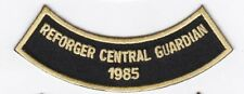 "REFORGER (Central Guardian) 1985 4""  embroidered patch"