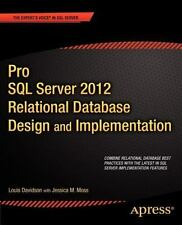 Pro SQL Server 2012 Relational Database Design and Implementation (Expert's Voic