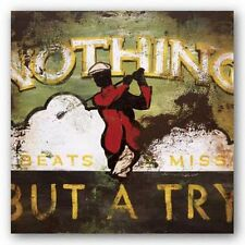 ART PRINT Nothing But A Try Rodney White 6x6