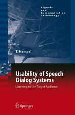 Signals and Communication Technology: Usability of Speech Dialog Systems :...
