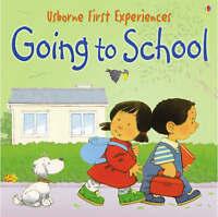 Going to School: Miniature Edition (Usborne First Experiences), Anne Civardi